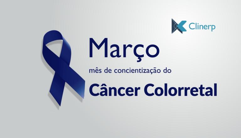 Câncer colorretal - Março Azul Marinho Hospital Clinerp
